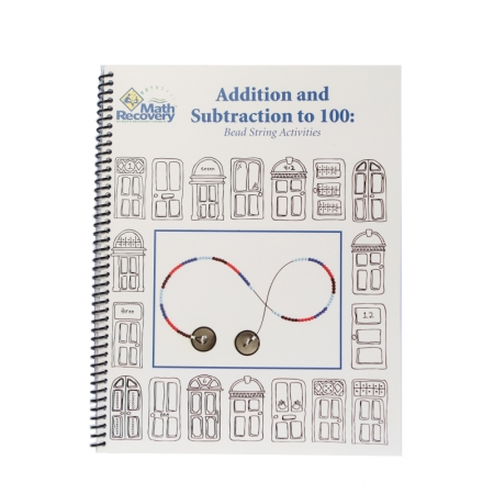 Addition and Subtraction to 100: 100-Bead String Activities